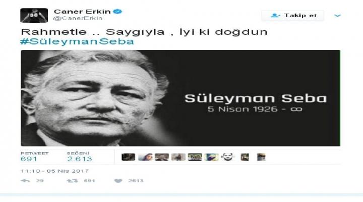 Caner Erkin, Süleyman Sebayı Unutmadı