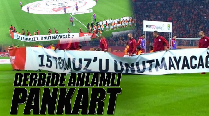Galatasaray Derbisine Damga Vuran Pankart