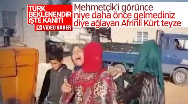 Mehmetçik'i gören kadın: Neden 5 yıl önce gelmediniz