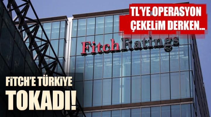 Dünya'ca Ünlü Derecelendirme Kuruluşu Fitch'e Türkiye'den ağır tokat!