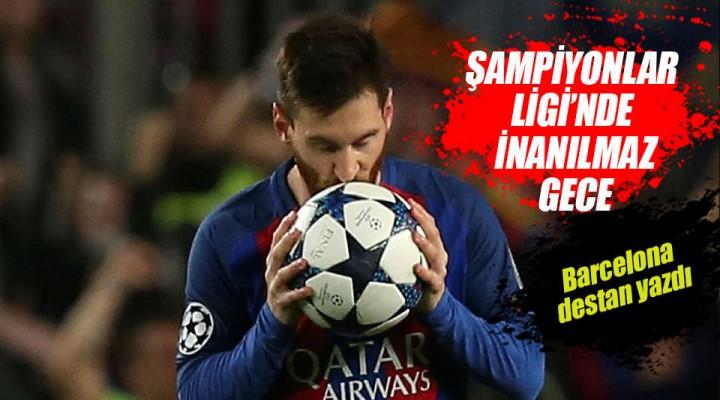 UEFA Şampiyonlar Ligi Elemelerinde Barselona Paris Saint-Germain'i  6-1 Mağlup Etti.