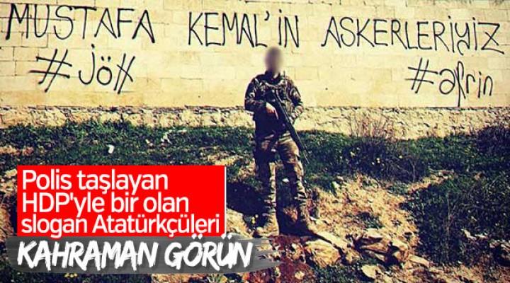 Raco'da 'Mustafa Kemal'in askerleriyiz' yazısı