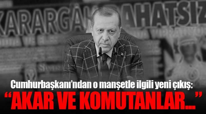 Hürriyet'in Darbe Haberi İle İlgili Cumhurbaşkanı Recep Tayyip Erdoğan'dan Açıklama.