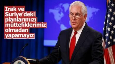 Tillerson'dan giderayak Irak ve Suriye itirafı