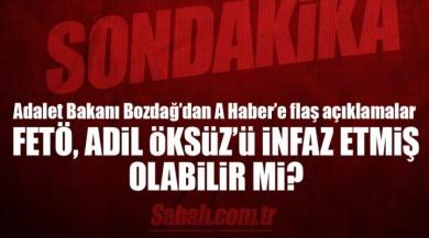 Adalet Bakanı Bekir Bozdağ'dan Adil Öksüz ve ABD Büyükelçiliği Açıklaması!