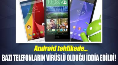 Android Kullanıcıları Dikkatli Olun Telefonunuz Virüslü Olabilir!