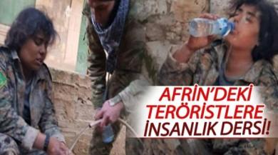 Afrin'de teröristlere insanlık dersi!
