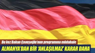 Almanya'da Sular Durulmuyor Mevlüt Çavuşoğlu'nun Program Yeri Değişti.
