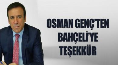 Osman Genç Bahçeli'ye teşekkür etti