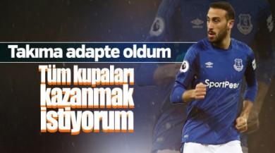 Cenk Tosun: Everton'da bütün kupaları kazanmak istiyorum