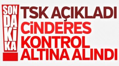 TSK/ÖSO CİNDERES'E GİRDİ