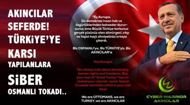 AKINCILAR Seferde! Türkiye'ye Yapılanlara Karşı Siber Osmanlı Tokadı.