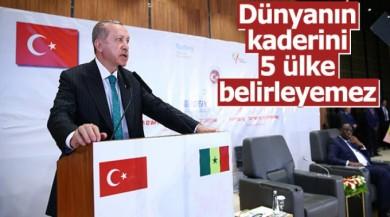 Cumhurbaşkanı: Dünyanın kaderini 5 ülke belirleyemez