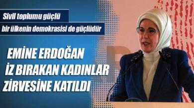 Emine Erdoğan İz Bırakan Kadınlar Zirvesinde Konuştu!