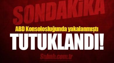ABD'nin Adana Konsolosluğu'nda görevli tercüman H.U Tutuklandı!