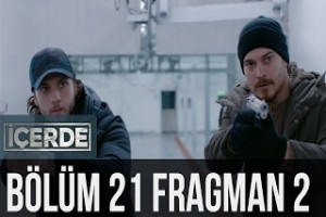 İçerde 21. Bölüm 2. Fragman