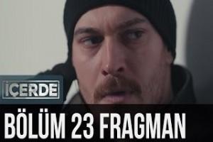 İçerde 23. Bölüm Fragman