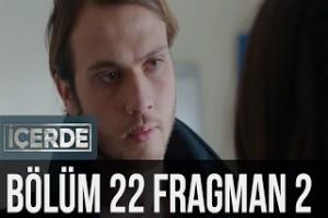İçerde 22. Bölüm 2. Fragman