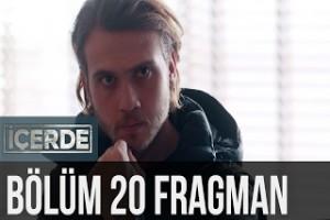 İçerde 20. Bölüm Fragman