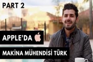 Apple'da bir makine mühendisi: Mert Onay (part 2)