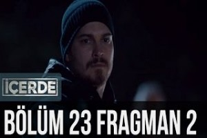 İçerde 23. Bölüm 2. Fragman